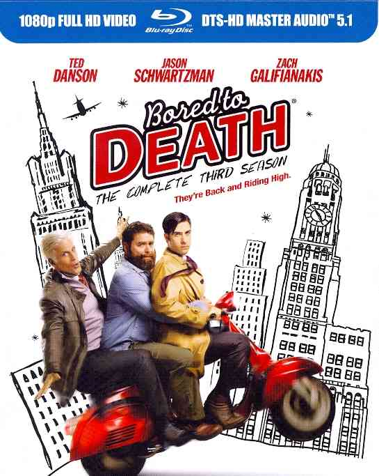 BORED TO DEATH:COMPLETE THIRD SEASON BY BORED TO DEATH (Blu-Ray)