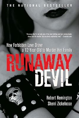 Runaway Devil By Remington, Robert/ Zickefoose, Sherri